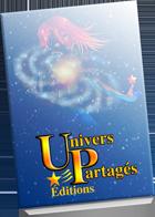 Les ouvrages exclusifs d'Univers partagés paraîtront dans les prochains mois.